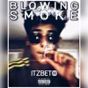 Blowin' Smoke Official (Prod by. Dhoble Productions  )