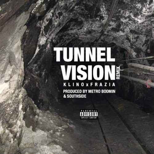 """Tunnel Vision"" (Remix)(ft. Frazia)"