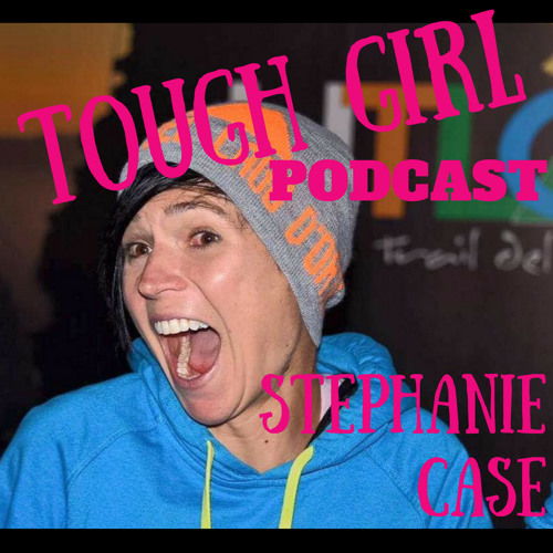 Tough Girl - Stephanie Case - Ultra runner, human rights lawyer, and founder of Free to Run