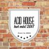 Acid House Hot Mix! 2017