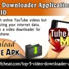 Top 5 Video Downloader Applications For Android