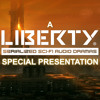 Liberty: How to Make an Audio Drama Podcast