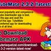 Download TubeMate 2.3.2 (latest) APK here!.mp3