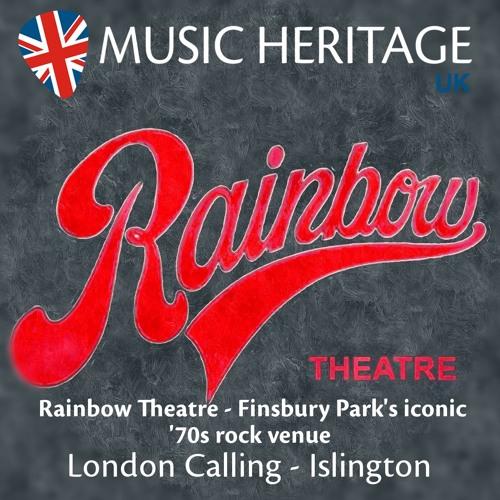 LONDON CALLING - Islington (Ep3) - Rainbow Theatre