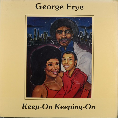 George Frye You're The One