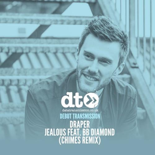 Draper - Jealous Feat. BB Diamond (Chimes Remix)