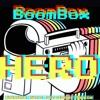 BOOM BOX HERO (JUKEBOX HERO-Foreigner REMIX)