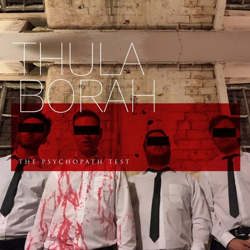 Thula Borah - The Psychopath Test