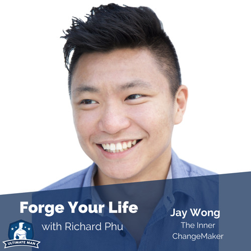 FYL #84: Jay Wong | The Inner Change Maker