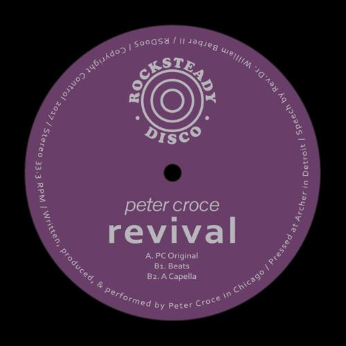 PREMIERE: Peter Croce - Revival [Rocksteady Disco]