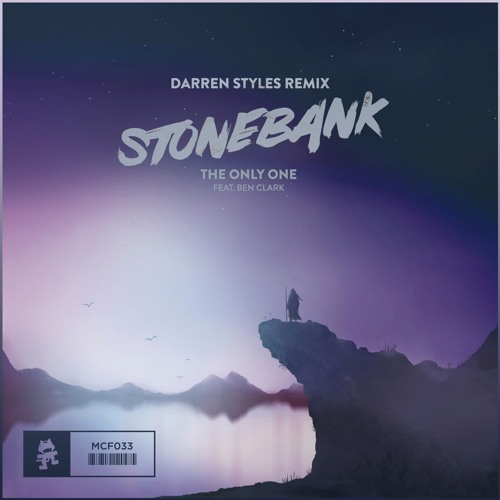 Stonebank Feat Ben Clark - The Only One (Darren Styles Remix)