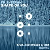 Free Download Ed Sheeran - Shape Of You SJUR ft. The Crones & Vitø Remix Mp3