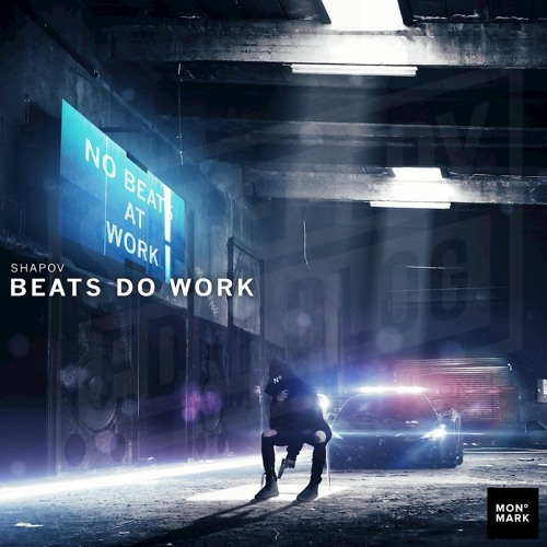 Shapov - Beats Do Work (Radio Edit)