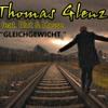 Thomas Glenz Feat. Blut Und Kasse - Gleichgewicht (Prod By Pinoy Beats )