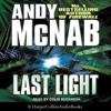 Last Light, By Andy McNab, Abridged by Kati Nicholl, Read by Colin Buchanan