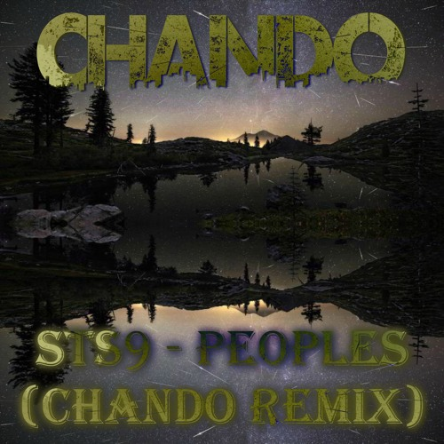 STS9 - Peoples (Chando Remix)