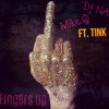 DJ NA - MikeQ vs Fingers Up ft. Tink