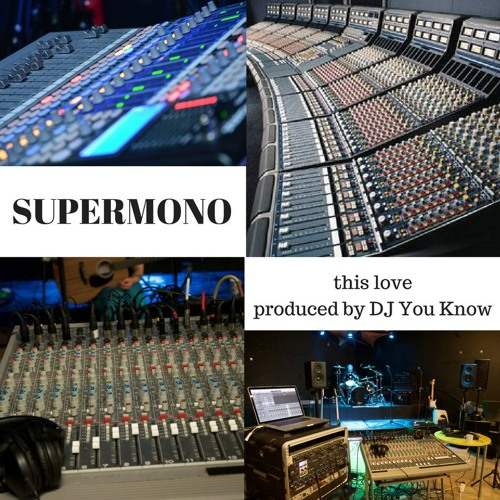 SuperMono - This Love - First Single