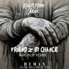 We Will Human - Rag 'n 'Bone Man Vs Queen (FriendZbyChance Mashup Edit)