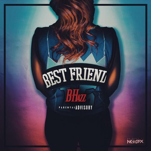 Best Friend (prod. by CashMoneyAP)