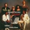 Tell me something good (Boom Crowd remix)- Chaka & Rufus