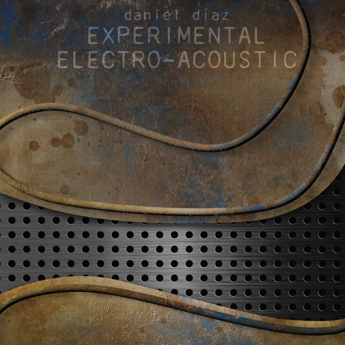 Experimental - ElectroAcoustic