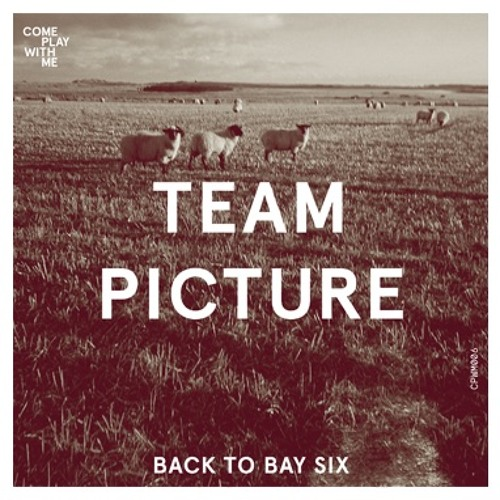 Team Picture - 'Back To Bay Six'