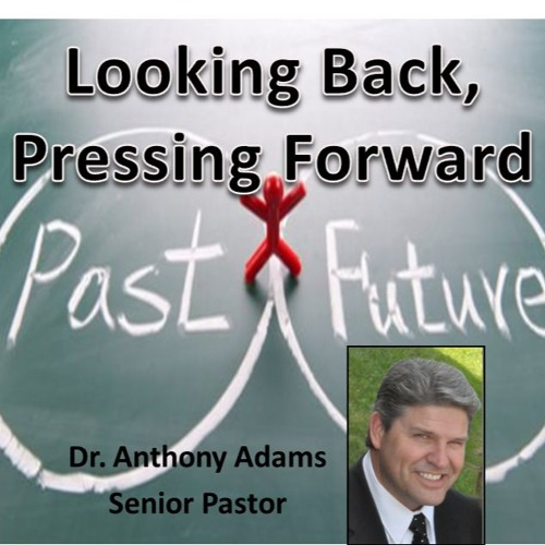 Looking Back, Pressing Forward