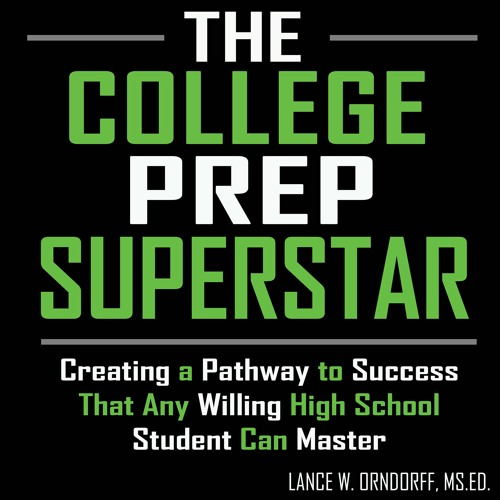 The College Prep Superstar - Creating a Pathway to Success
