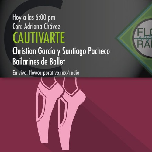 CautivArte 056 - Christian García y Santiago Pacheco, bailarines de Ballet