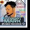 DJ KENNY MARK - OLD SCHOOL NAIJA HIP HOP MIX 2017