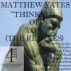 Thinking Of You (Black Assertion's Remix) - Matthew Yates