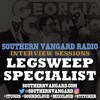 LegSweep Specialist - Southern Vangard Radio Interview Sessions
