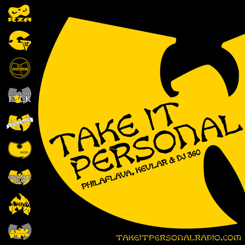 Take It Personal Podcast (Ep 4: Wu-Tang Tribute)