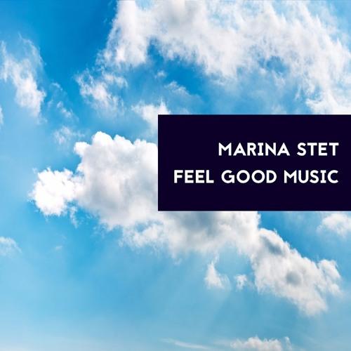 Marina Stet- Feel Good Music