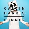 Summer x Summer (Marshmello & Calvin Harris Mix)