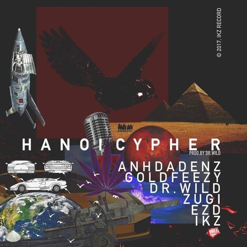 Hanoi Cypher - Anhdadenz, Gold Feezy, Dr.Wild, Zugi, EZD, IKZ