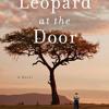 Leopard at the Door by Jennifer McVeigh, read by Katharine McEwan