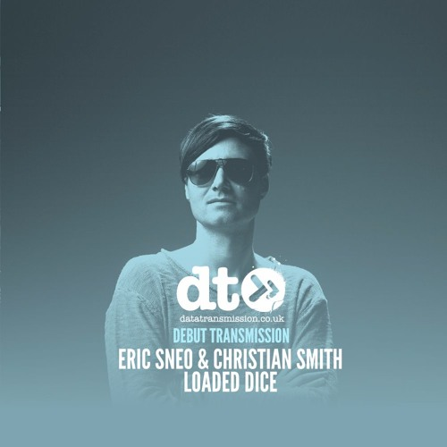 Eric Sneo & Christian Smith - Loaded Dice