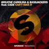 Breathe Carolina & Bassjackers ft. CADE - Can't Take It (W&W - Mainstage 343) *FREE DOWNLOAD*