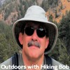 Outdoors with Hiking Bob: Bob and Kevin talk about where to go and what to do when it snows