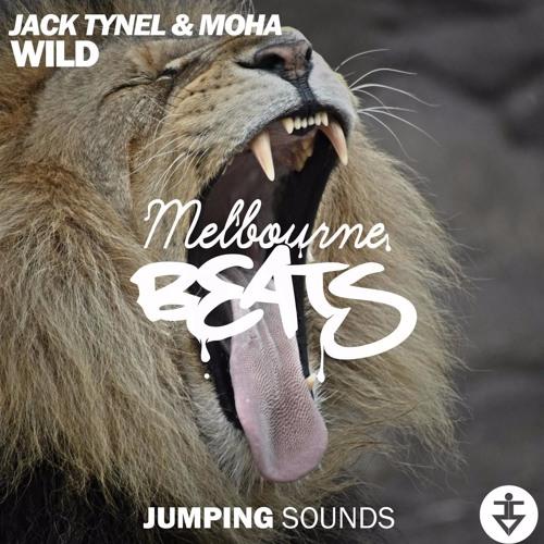 Jack Tynel & MOHA - WILD (Original Mix)
