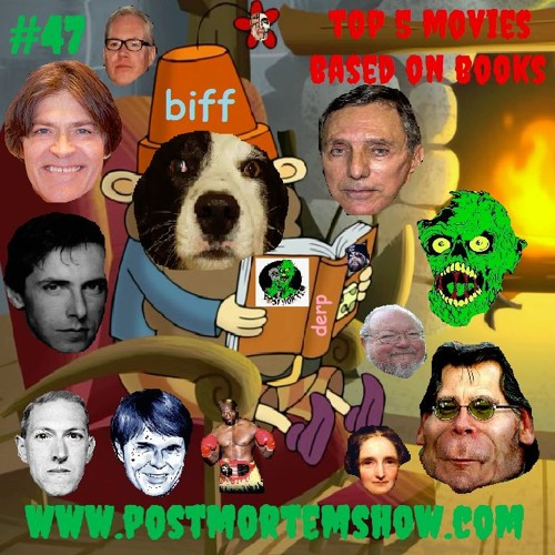 e047 - Biffsterpiece Theater (Top 5 Horror Movies Based on Books)