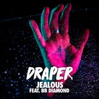 Draper - Jealous Ft. BB Diamond (Lvther Remix)