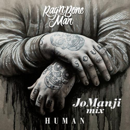 Rag'n'Bone Man - Human (Jo Manji mix)FREE DOWNLOAD