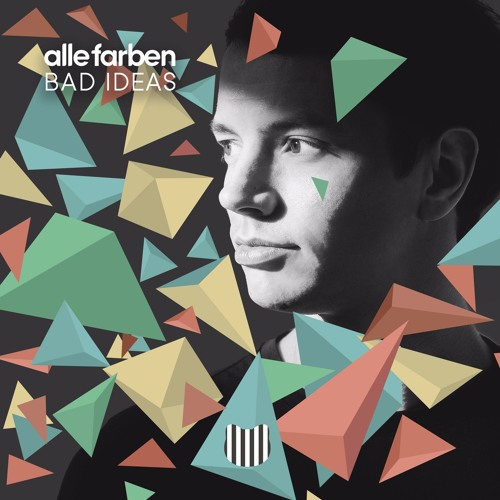 Bad Ideas (Joris Delacroix Remix)[Snippet] by Alle Farben ...