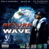 Been Around The Wave - Max B ft. French Montana (DatPiff Exclusive)