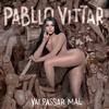 Pabllo Vittar -  Indestrutível