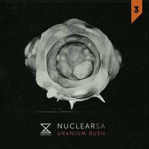 Nuclear SA: Uranium Rush