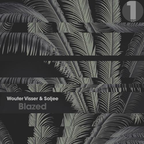 Wouter Visser & Soljee - Blazed (Original Mix)